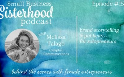 #15 – Melissa Talago: Brand Storytelling & Utilizing Publicity to Build Credibility