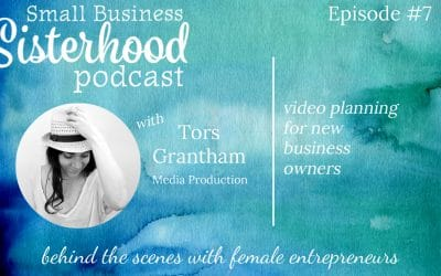 #7 Tors Grantham: Video Planning for New Business Owners