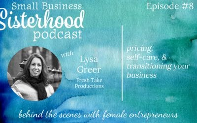 #8 Lysa Greer: How to Price Your Business Services, Self-care, Transitioning in Your Business