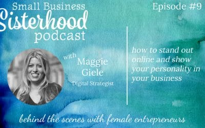 #9 Maggie Giele: How to stand out online and show your personality in your business