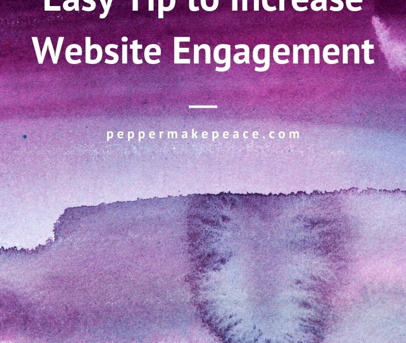 Website Tip to Increase Engagement
