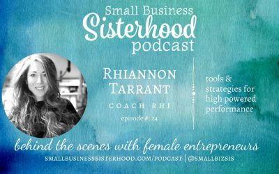 #24 Rhiannon Tarrant – Small Business Sisterhood Podcast