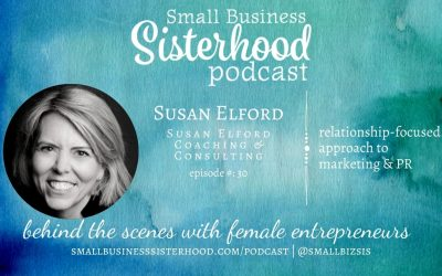 #30 Susan Elford – Coaching & Consulting – Small Business Sisterhood Podcast