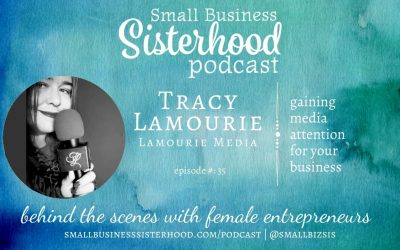 #35 Tracy Lamourie – Small Business Sisterhood with Pepper Makepeace