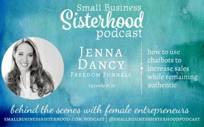#39 – Jenna Dancy – How to use chatbots to increase sales while remaining authentic