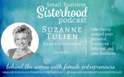 #47 Suzanne Tulien – how clarity around your personal brand can help you and your business